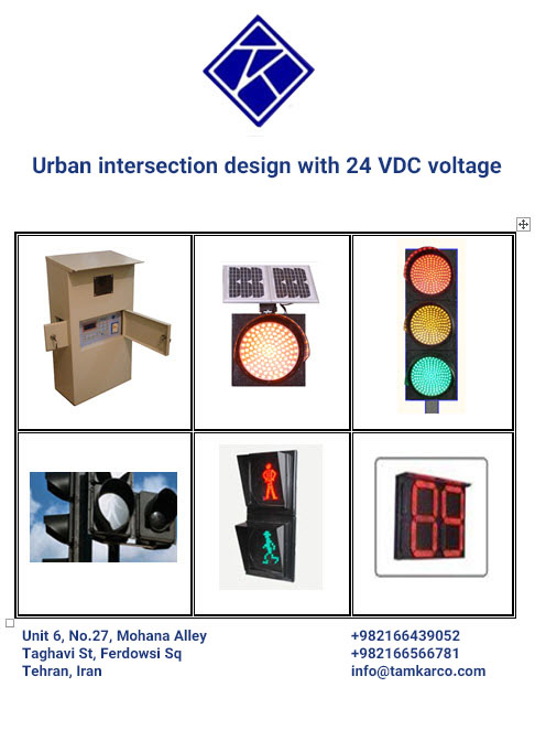 Urban intersection design with 24 VDC voltage